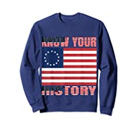 Betsy Ross Flag 1776 Vintage American Know Your History T Shirt Sweatshirt Navy