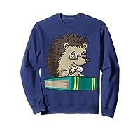 Cute Unique Bookworm Reading Hedgehog Gift Shirts Sweatshirt Navy