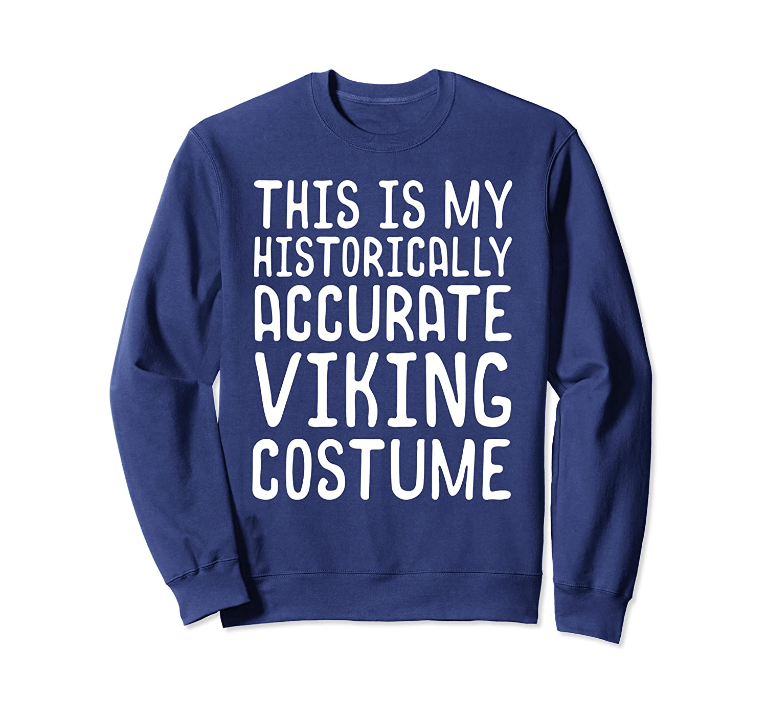 Historically Accurate Viking Costume Halloween Shirt-TH