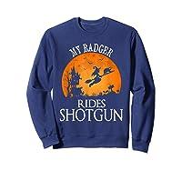 Badger Rides Shotgun Animal Lover Halloween Party Gift Shirts Sweatshirt Navy