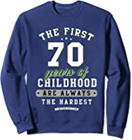 70th Birthday Funny Gift Life Begins At Age 70 Years Old T-shirt Sweatshirt Navy