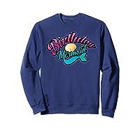 Birthday Mermaid Cool Sirenia Fanatics Gift Shirts Sweatshirt Navy