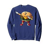 Cool Dabbing Burger Funny Street Dancer Hamburger Lover Gift T Shirt Sweatshirt Navy