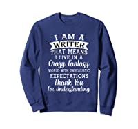 I M A Writer Gift For Authors Novelists Literature Funny T Shirt Sweatshirt Navy