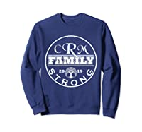 Crm Family Strong 2019 Family Reunion Shirt Sweatshirt Navy