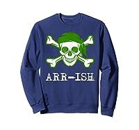 Funny Arrish Sugar Skull St Saint Patricks Day Shirts Gift Sweatshirt Navy