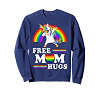 Free Mom Hugs Unicorn Lgbt Pride Rainbow Gift Shirts Sweatshirt Navy