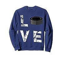 Love Hockey Puck Funny Sports Valentine S Day T Shirt Sweatshirt Navy