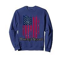 Trump Squad Pro Trump Conservative Republican Election Cycle T Shirt Sweatshirt Navy