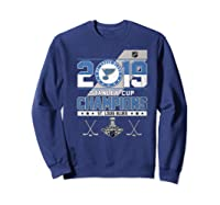 Stanley St Louis Cup Blues Champions 2019 Best For Fans Shirts Sweatshirt Navy