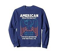 American Wealthcare Act Impeach Trump T Shirt Sweatshirt Navy
