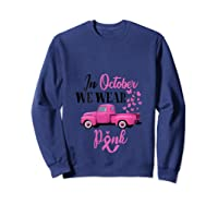 October Breast Cancer Awareness Month Pumpkin Vintage Truck T Shirt Sweatshirt Navy
