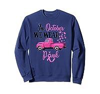 October Breast Cancer Awareness Month Pumpkin Vintage Truck Premium T Shirt Sweatshirt Navy