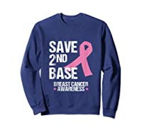 Save 2nd Base Breast Cancer Awareness Month Pink Ribbon Gift Tank Top Shirts Sweatshirt Navy