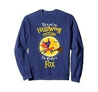 I'm Really A Fox, I'm Really A Fox Shirts Sweatshirt Navy