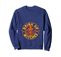 Witch Shirts For Halloween Drink Up Witches Tank Top Sweatshirt Navy