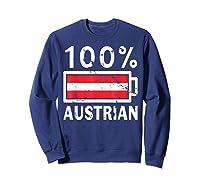 Austria Flag T Shirt 100 Austrian Battery Power Tee Sweatshirt Navy