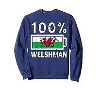 Wales Flag T Shirt 100 Welshman Battery Power Tee Sweatshirt Navy