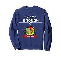 Can T Get Enough Of Soul Food Vegan Vegetarian T Shirt Sweatshirt Navy