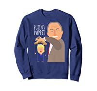 Putin S Puppet Donald Trump Anti Trump Impeach Trump Gift Premium T Shirt Sweatshirt Navy