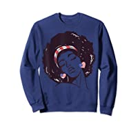 Black Girl Us Flag Melanin Afro 4th Of July African American T-shirt Sweatshirt Navy