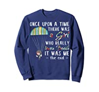 Once Upon A Time There Was A Girl Who Really Loves Books Ts Shirts Sweatshirt Navy