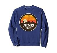 Vintage Retro Lake Tahoe Nevada Shirts Sweatshirt Navy
