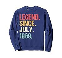 Legend Since July 1969 T Shirt Vintage 50th Birthday Gifts Sweatshirt Navy
