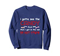 Halloween I Gotta See The Candy First Then I Get In The Van Tank Top Shirts Sweatshirt Navy