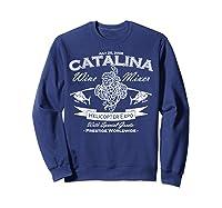 Catalina Wine Mixer Gifts Shirts Sweatshirt Navy
