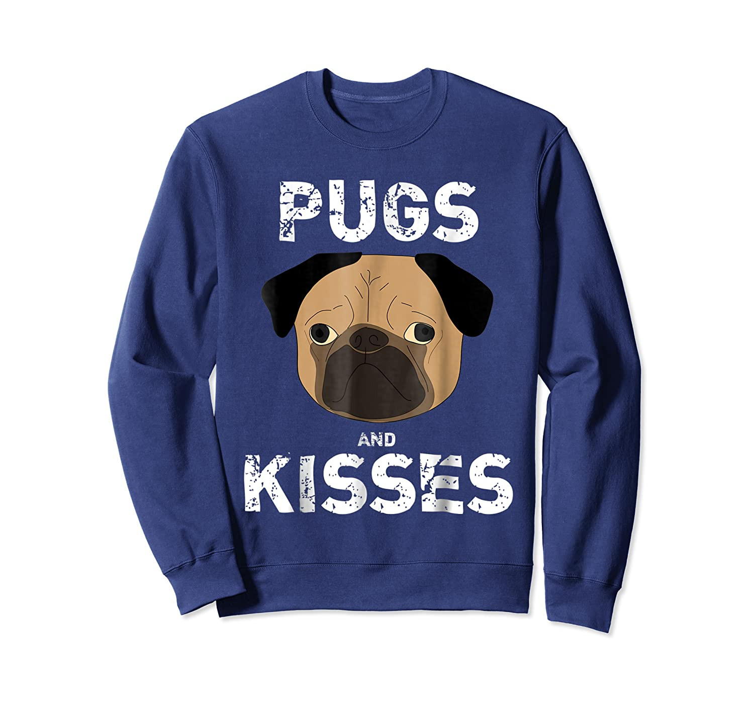 Pugs And Kisses Dog Animal Pet Funny Valentine S Day T Shirt Crewneck Sweater