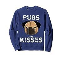 Pugs And Kisses Dog Animal Pet Funny Valentine S Day T Shirt Sweatshirt Navy