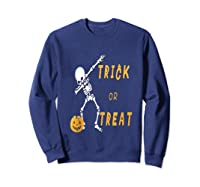 Trick Or Treat Dabbing Skeleton Pumpkin Bucket Halloween Dab Shirts Sweatshirt Navy