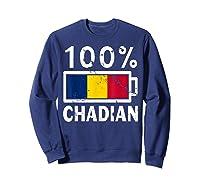 Chad Flag T Shirt 100 Chadian Battery Power Tee Sweatshirt Navy
