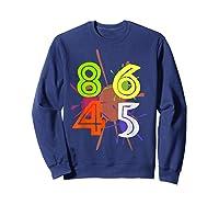 8645 Impeach Trump Anti Trump 8645 T Shirts Sweatshirt Navy