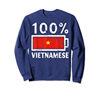 Vietnam Flag T Shirt 100 Vietnamese Battery Power Tee Sweatshirt Navy
