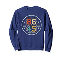 New Vintage Style 86 45 Anti Trump Impeacht T Shirt Sweatshirt Navy