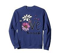 Mother S Day Gift Love Mom Mom Life Flower Tshirt Sweatshirt Navy