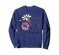 Mother S Day Gift Love Mema Life Flower Tshirt Sweatshirt Navy