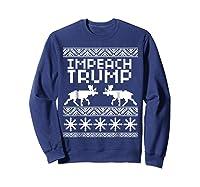 Impeach Trump Christmas T Shirt Anti Trump Holiday Wear Sweatshirt Navy