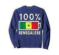 Senegal Flag T Shirt 100 Senegalese Battery Power Sweatshirt Navy