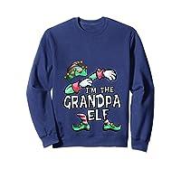 I'm The Grandpa Elf Dabbing Christmas Family Matching Gift T-shirt Sweatshirt Navy