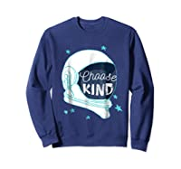 Choose Kindness T-shirt Sweatshirt Navy