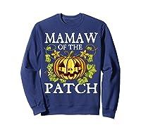 Mamaw Of The Patch Pumpkin Halloween Costume Gift Shirts Sweatshirt Navy
