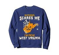 Nothing Scares Me I'm From West Virginia Shirts Sweatshirt Navy