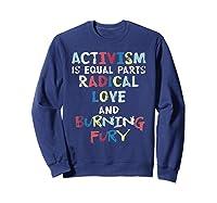 Activism Is Equal Parts Resist Protest Impeach Racist T Shirt Sweatshirt Navy