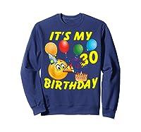 Funny Emoji It's My 30th Birthday 30 Years Old Shirts Sweatshirt Navy