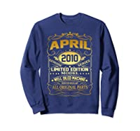 April 2010 Vintage 9th Birthday 9 Years Old Gift Shirt Sweatshirt Navy