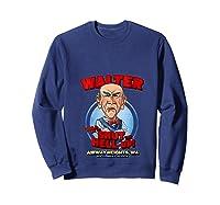 Walter Airway Heights Wa T Shirt Sweatshirt Navy