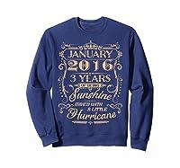 August 2016 - 3 Years Of Being Sunshine Birthday Shirt Sweatshirt Navy